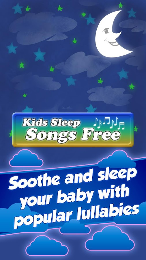 Kids Sleep Songs Free - screenshot