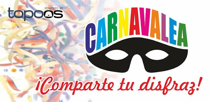 carnavalea la app para compartir tu disfraz de carnaval