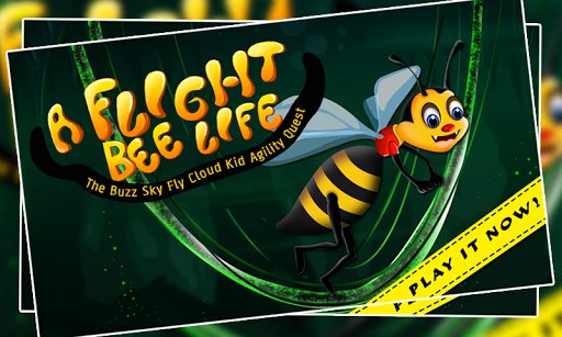 A Flight Bee Life : The Buzz