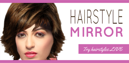 Hairstyle Mirror: try on live - Apps on Google Play