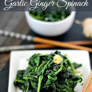 Garlic Ginger Spinach.
