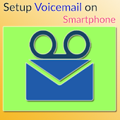 Setup Voicemail on Smartphone