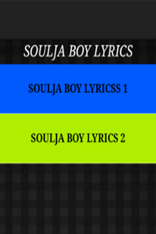 Just The Lyrics - Soulja Boy