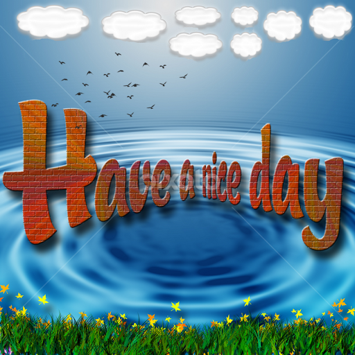 Have A Nice Day Quotes Sentences Typography Pixoto