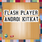 Flash Player  Android@KitKat