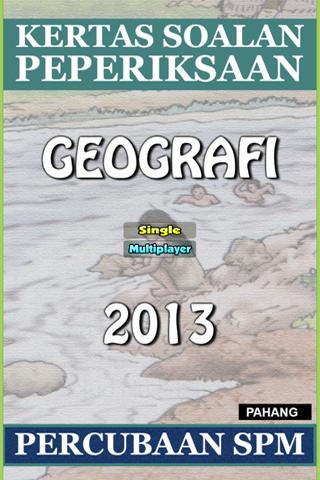 SPM Geografi 2013