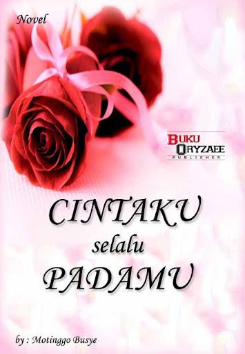 Novel Cintaku Selalu Padamu
