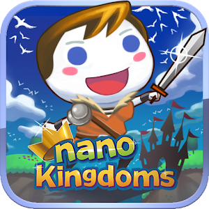 Nano Kingdoms – New Age for PC and MAC