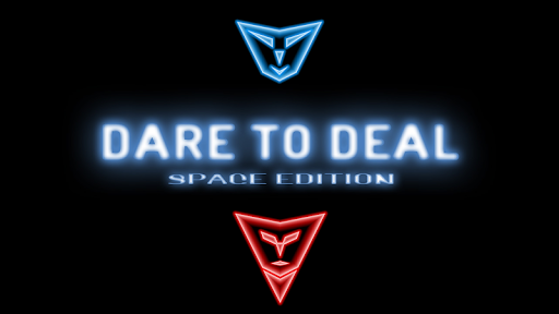 Dare To Deal 2 - Space Edition