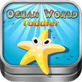 Toddler's Ocean World