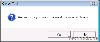 User Can't Cancel a task | Technodrone