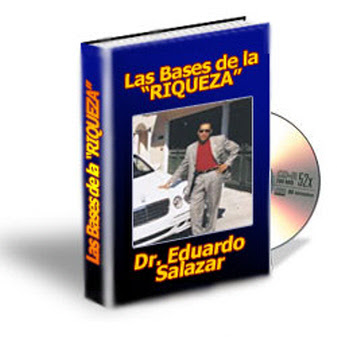 LAS BASES DE LA RIQUEZA, Dr. Eduardo Salazar [ Audioconferencia ] – Aprenda a manejar e invertir el dinero y construya un negocio exitoso