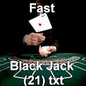 Fast Black jack 21