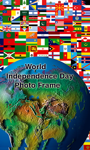 World Independence Day