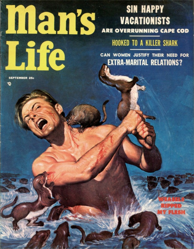 men s adventure magazines weasels ripped my flesh from man s