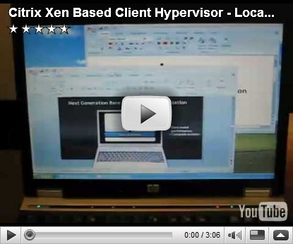 Citrix Xen Based Client Hypervisor Previews (Project Independence) 1