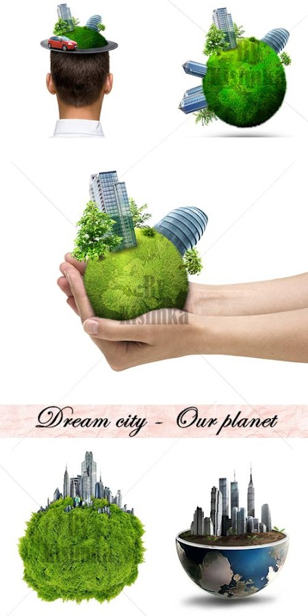 Stock Photo: Our planet - Dream city