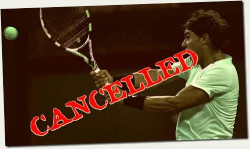 nadal_cancelled3