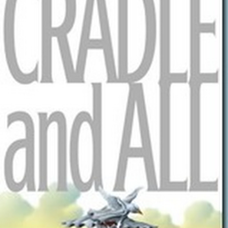Review: Cradle and All