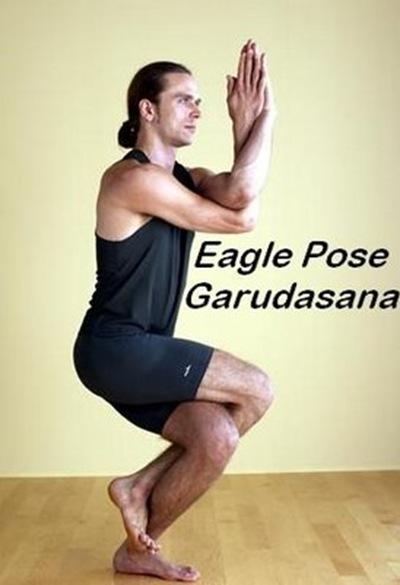 MIND & HEALTH: GARUDASANA & BENEFITS-Eagle Pose