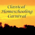 Classical Homeschooling Carnival