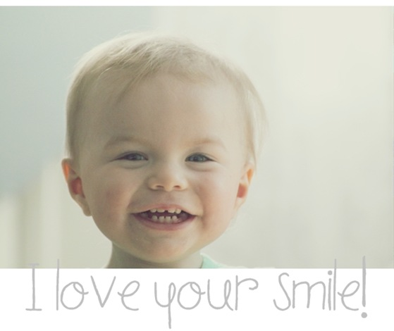 I love you`r smile