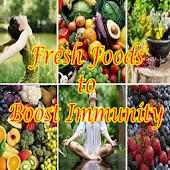 Fresh Foods to Boost Immunity