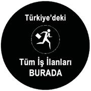 Türkiye'deki Tüm İş İlanları