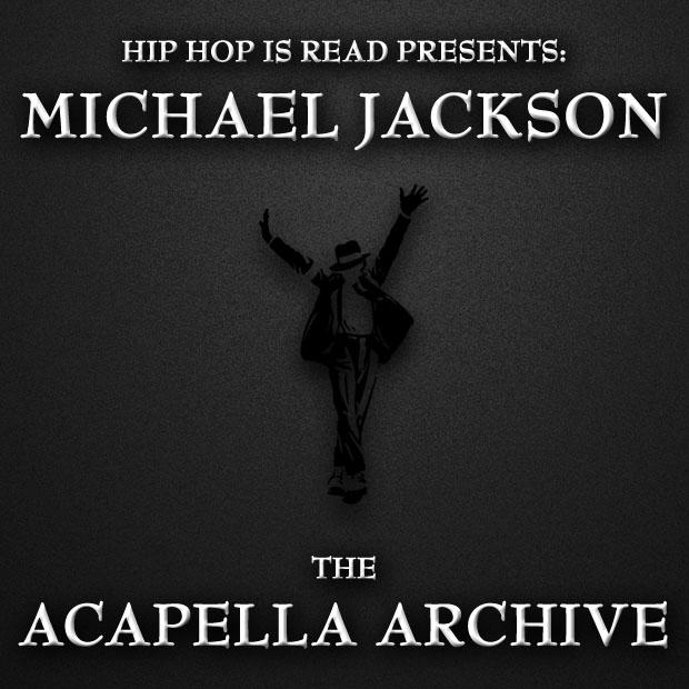 Michael Jackson: The Acapella Archive [Exclusive] | Hip Hop