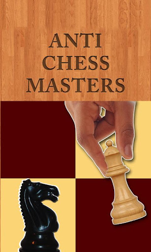 Anti Chess Masters Full