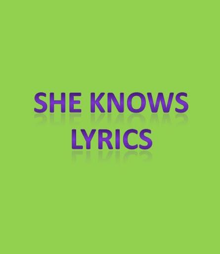 She Knows Lyrics