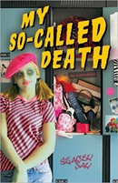 My So-Called Death by Stacey Jay