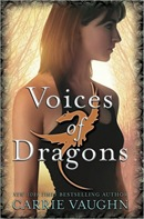 Voices of Dragons by Carrie Vaughn