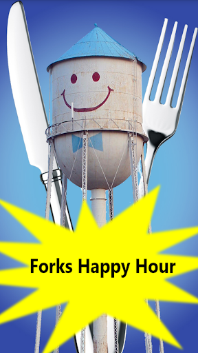 Forks Happy Hour