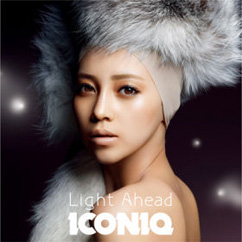 Album art: Iconiq | Light ahead [CD + DVD]