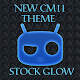 NEW CM 11 THEME STOCK GLOW v2.2