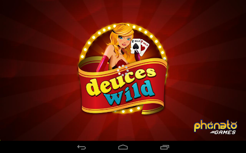 want to play free deuces wild video poker