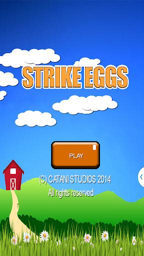 Strike Eggs