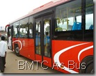 volva bus by BMTC AC Bus with Lady ticket collector
