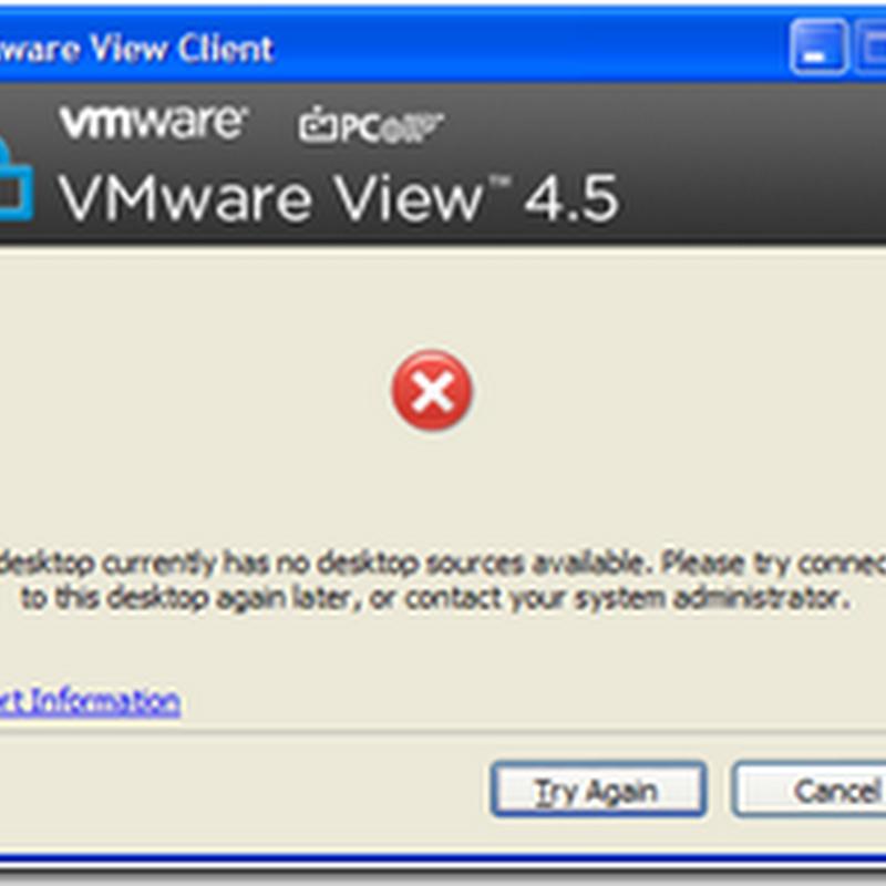 Terence Luk: VMware View 4 5 Client Error: This desktop