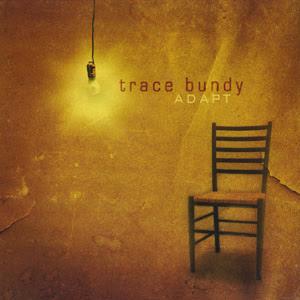 Trace Bundy-《Adapt》