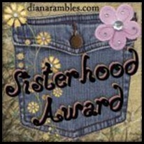sisterhoodaward from Ann of Life at Anns Place February 2009