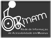 logotipo RINAM - Museus Acessíveis: Introdução à Audiodescrição em Produtos Culturais