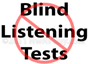 blind listening tests nwavguy