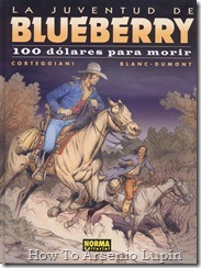 Teniente Blueberry #16 - Cien dolares para morir