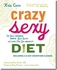 Crazy_Sexy_Diet_Eat_Your_Veggies_Ignite_Your_Spark_and_Live_Like_You_Mean_