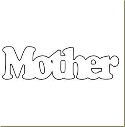 The Shade Shop: MOTHER…..