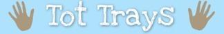 Tot-Trays