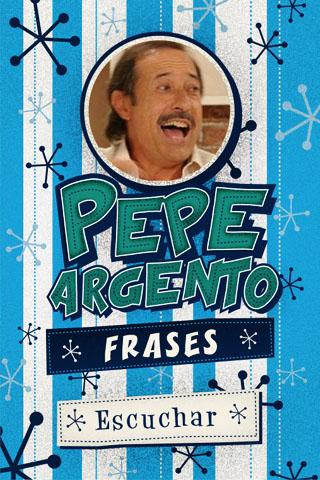 Pepe Argento - Frases