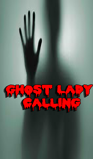 Ghost Lady in Prank Call